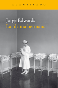 ultima hermana jorge edwards libreria javier