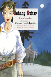 johnny guitar roy chanstor libreria javier